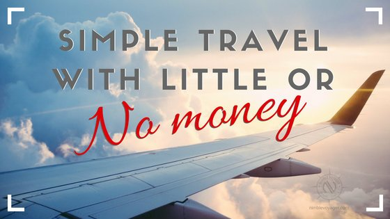 Simple Travel With Little or No Money. We show you how to save big and travel with a low budget.