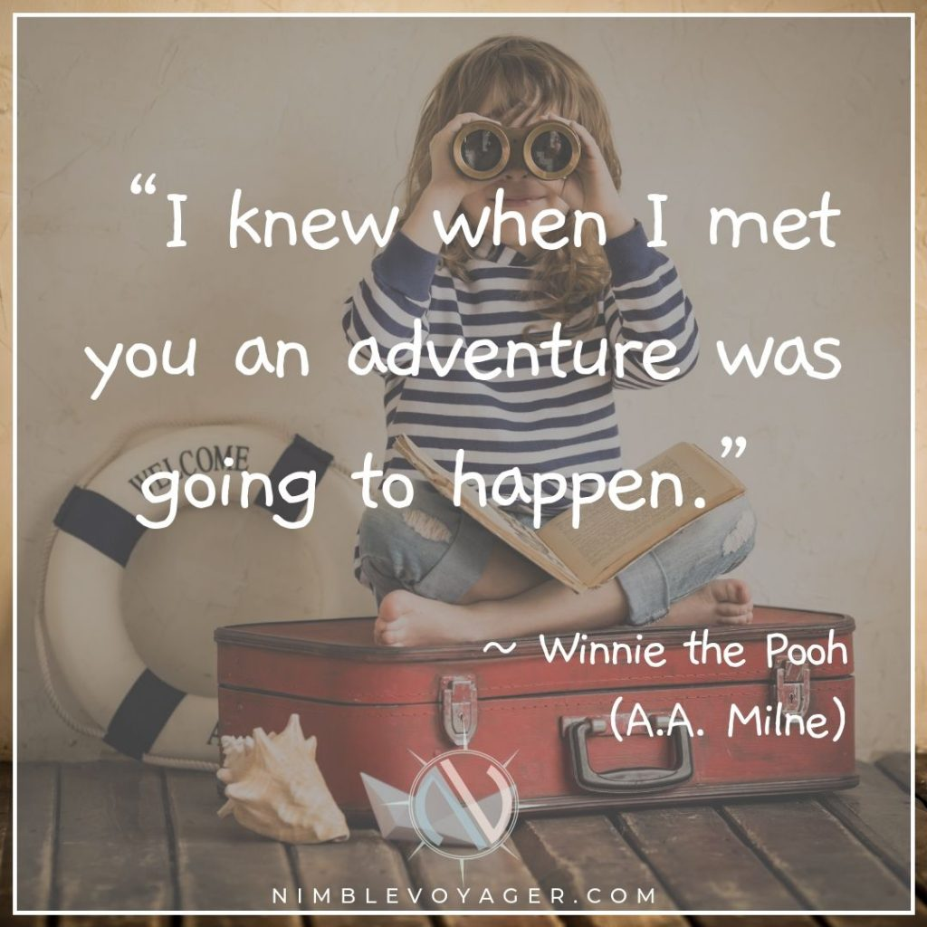 Adventure travel quote by Winnie the Pooh
