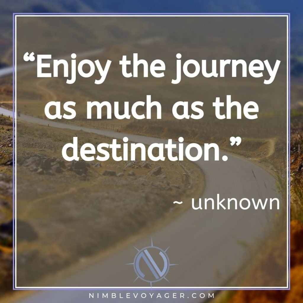 Enjoy the journey quote