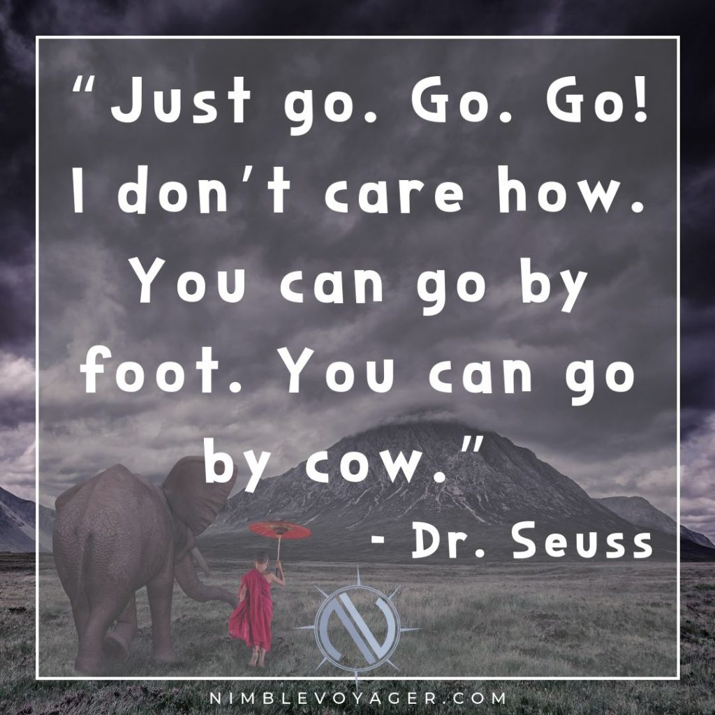Family travel quote by Dr. Seuss