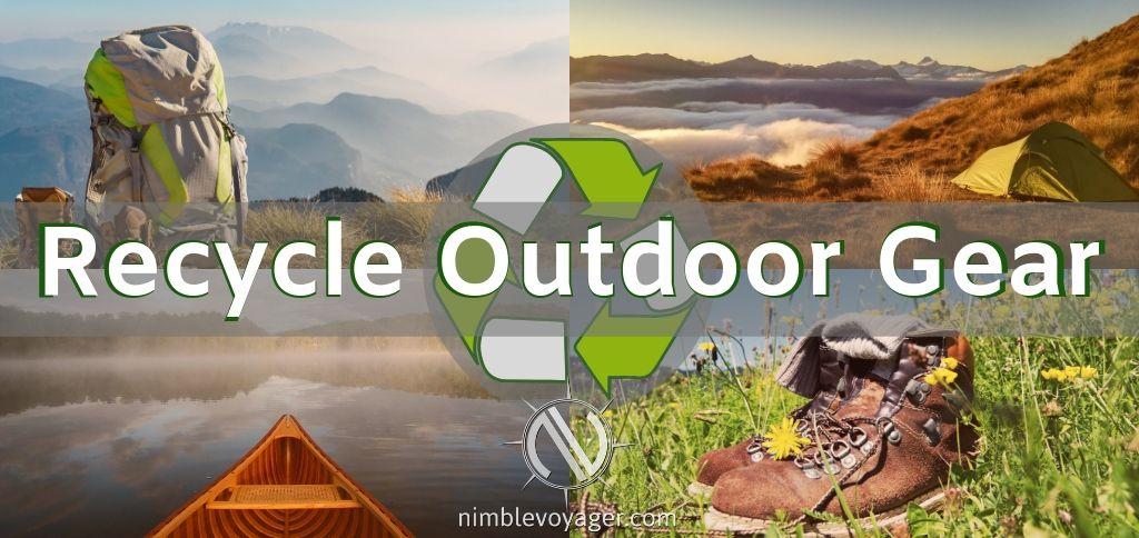 Recycle Outdoor Gear